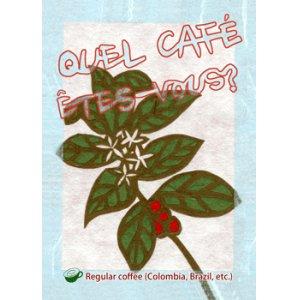 画像: QUEL CAFE ETES-VOUS?(お好みは?)